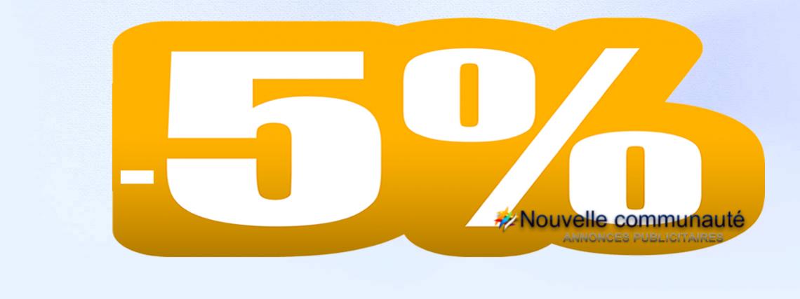 -5% Publicité / Publicity