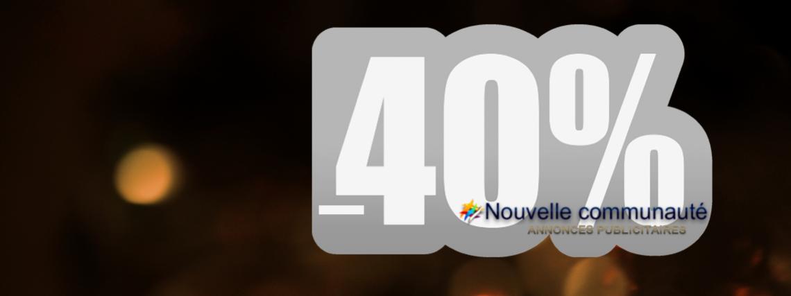 -40% Publicité / Publicity