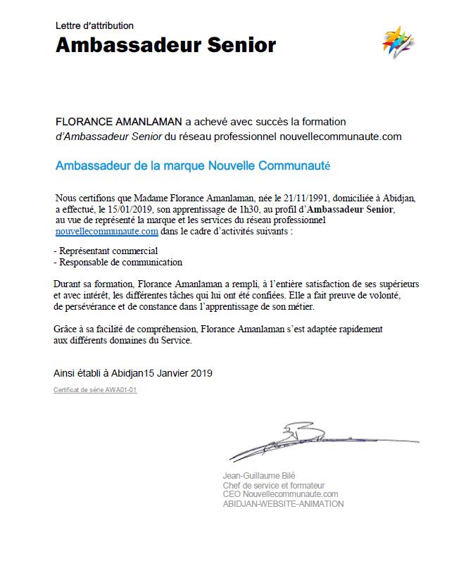 FLORANCE AMANLAMAN a achevé avec succès la formation d'Ambassadeur Senior.<br />Toutes nos félicitations Florance et Bienvenue sur Nouvelle Communauté.